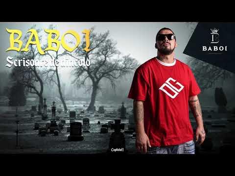 Baboi – Scrisoare de dincolo Video