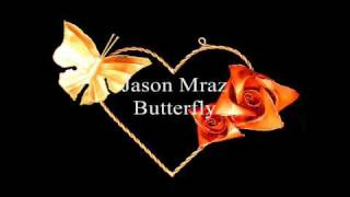 Jason Mraz - Butterfly (The Casa Nova Sessions)