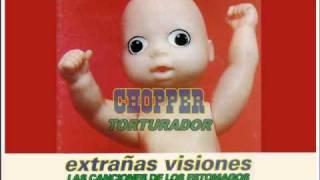 """Chopper """"Torturador"""" Tributo a Los Estomagos"""