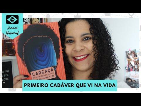 CARCAÇA - OU O PRIMEIRO CADÁVER QUE EU VI NA VIDA | RESENHA | SEMANA NACIONAL