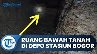 Ekspedisi Gorong-gorong Zaman Belanda, Ada Ruang Bawah Tanah di Depo Stasiun Bogor