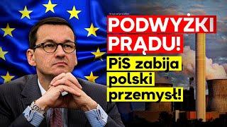 IPP PiS rujnuje polski przemysł! Podwyżki prądu!