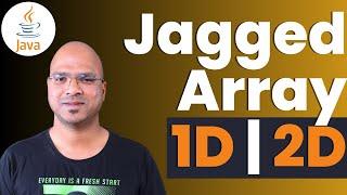 #5.1 Java Tutorial | Array 1D | 2D | Jagged Array