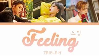 Feeling (느낌) - Triple H Color Coded Lyrics [Han/Eng]