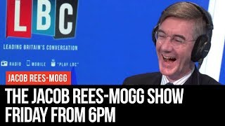 The Jacob Rees-Mogg Show: 12th July 2019 - LBC