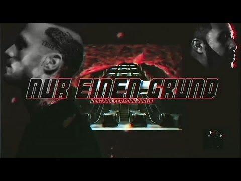 Kontra K Feat Jah Khalib Nur Ein Grund Official