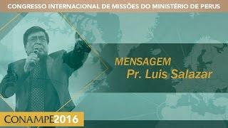 CONAMPE 2016: Pr. Luis Salazar