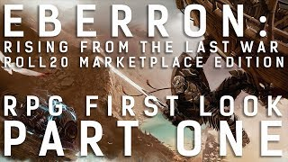 RPG First Look: Eberron Rising From The Last War || Part One