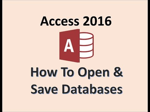 Access 2016 - Open & Save a Database - How to Create & Use File ...