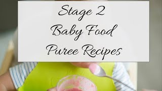 How To Make Homemade Stage 2 Baby Food Purees | The Brown Perfection