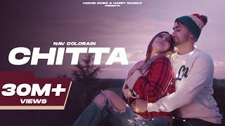 CHITTA (Official Video)  Nav Dolorain ft. Teji Sandhu | New Punjabi Songs 2018 | Hanjiii Music