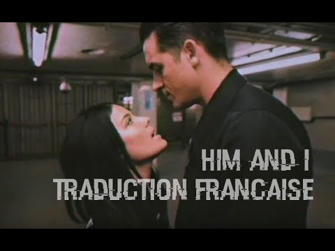 G-Eazy ft. Halsey - Him and I (Traduction française)