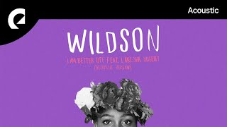 Wildson Feat. LaKesha Nugent   I Am Better Off (Acoustic Version)