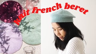 Knit French Beret | KNIT VLOG (Guide To Working My Amelie Beret)