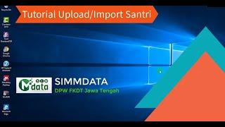 SIMMDATA | Tutorial Upload/Import Santri