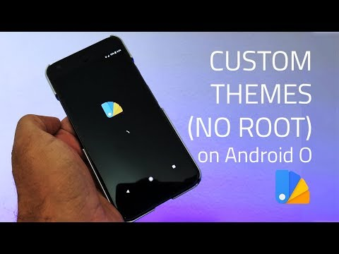 Get Custom Themes on Android 8.0 Oreo [No Root] – with Substratum & Andromeda