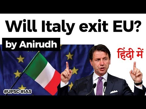 Will Italy leave European Union? Rise of Nationalism in Italy, Current Affairs 2020 #UPSC2020 #IAS