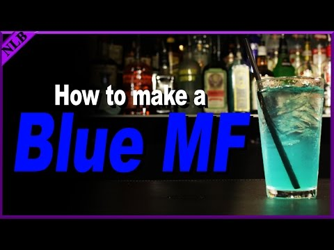 How to Make a Blue MF | Popular Cocktail Recipes