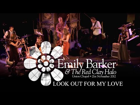 Emily Barker & The Red Clay Halo - Look Out For My Love (Neil Young cover) - Live at Union Chapel