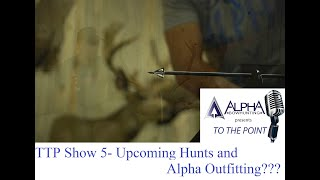Upcoming Hunts for the Alpha Crew