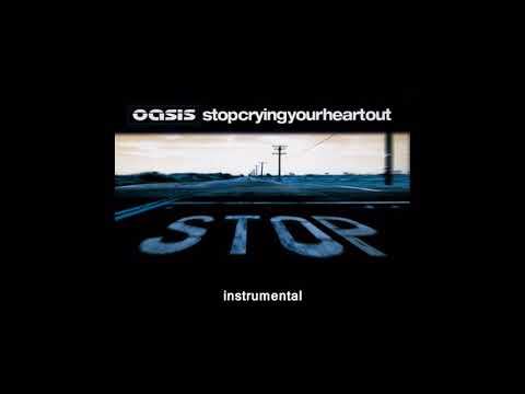 Oasis - Stop Crying Your Heart Out (Instrumental)