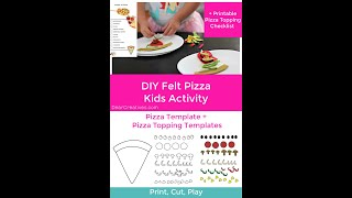 Felt Pizza   Kids Activity With Pizza Templates   DearCreatives Com