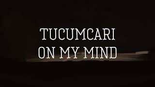 Tucumcari On My Mind By Emma Jo Official Lyric Video
