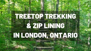 Treetop Trekking and Zip Lining at Boler Mountain in London, Ontario, Canada