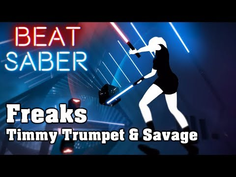 beat saber freaks timmy trumpet and savage custom song fc