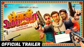 Bhaiaji Superhit - Official Trailer