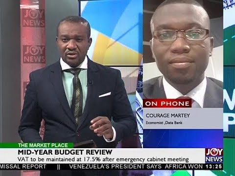 Mid-Year Budget Review - The Market Place on JoyNews (18-7-18)