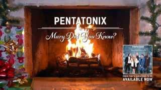 [Yule Log Audio] Mary, Did you Know? - Pentatonix