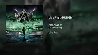 Alan Walker X Asap Rocky   Live Fast (PUBGM) (Audio Official) | #AlanWalker #PUBGMOBILE