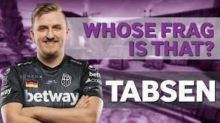 tabseN Plays Whose Frag is That 2.0?
