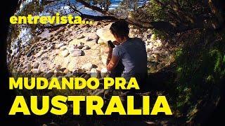 Sempre Quis Morar na Austrália - Tane Luna - Moving to Australia