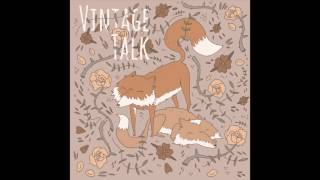 Vintage Talk - Habits [OFFICIAL AUDIO]