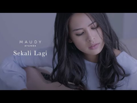 Maudy Ayunda - Sekali Lagi | Official Video Clip - Trinity Optima Production