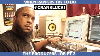 WHEN RAPPERS TRY TO DO THE PRODUCERS JOB (PT 2)