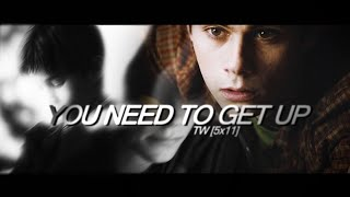 сериал Волчонок, ❖ TW | you need to get up [5x11]