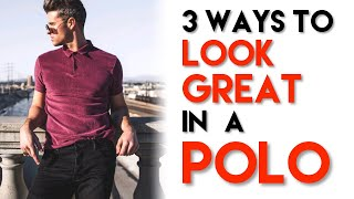 How To Style A Polo Shirt | 3 Ways | Mens Outfit Ideas