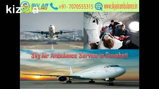 Receive Sky Air Ambulance with Full Medical Treatment in Delhi