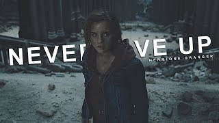 Hermione Granger    Never Give Up
