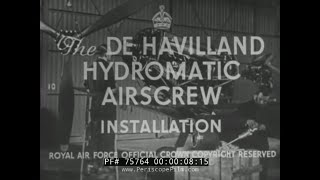 De HAVILLAND HYDROMATIC AIRSCREW PROPELLER AIRCRAFT  BRITISH EDUCATIONAL FILM 75764