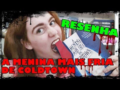 RESENHA - A Menina mais fria de Coldtown , Holly Black