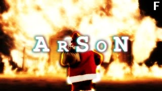 SANTA IS BURNING MY HOUSE DOWN! - Arson PART 1 - F ENDING