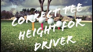 THE CORRECT TEE HEIGHT WITH THE DRIVER