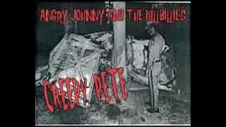 "Angry Johnny And The Killbillies ""Creepy Pete"""