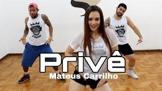 PRIVÊ   Mateus Carrilho COREOGRAFIA
