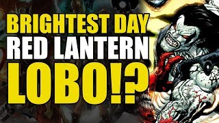 Lobo gets a Red Lantern Ring! (Green Lantern Brightest Day Part 2)