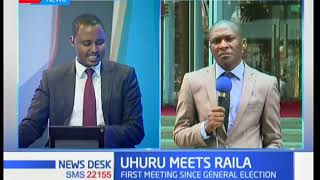 President Uhuru and Raila Odinga meet for the first time since the general elections